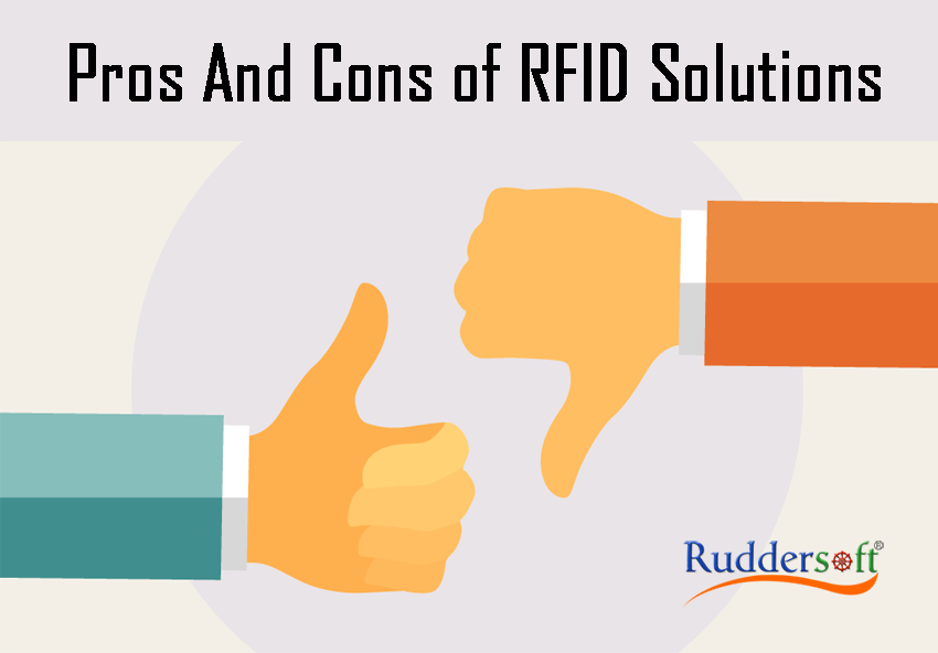 Pros And Cons Of RFID Solutions